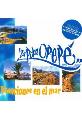 """DISCO LA PUTA OPEPÉ """"Vacaciones en el mar"""""""