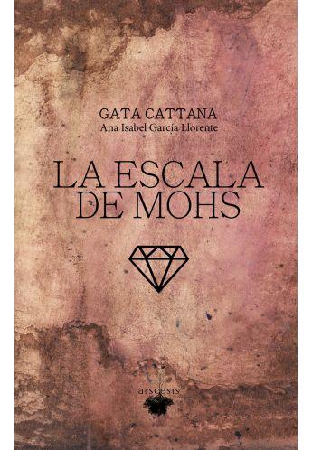 "LIBRO GATA CATTANA ""La Escala de Mohs"""