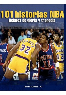 """Libro """"101 Historias NBA"""" Relatos de gloria y tragedia"""