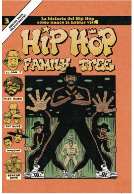 Hip Hop Family Tree Volumen 3